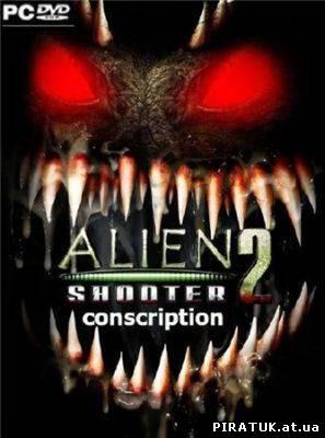 Alien Shooter 2 - Conscription (2010) Rus / Eng / RePack скачати