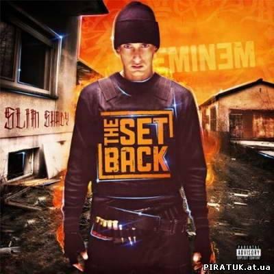 Eminem - The Setback (2010)