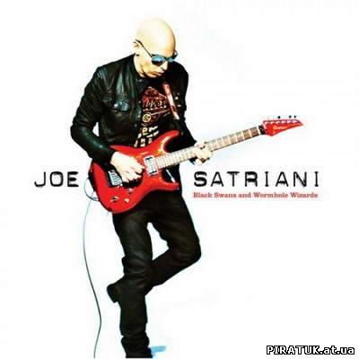 Joe Satriani - Black Swans And Wormhole Wizards (2010)